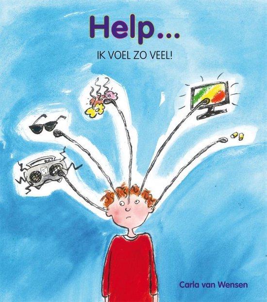 Help ik voel zo veel!