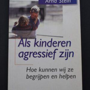 Als kinderen agressief zijn. Hoe kunnen wij ze begrijpen en helpen?